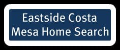 east side costa mesa home search