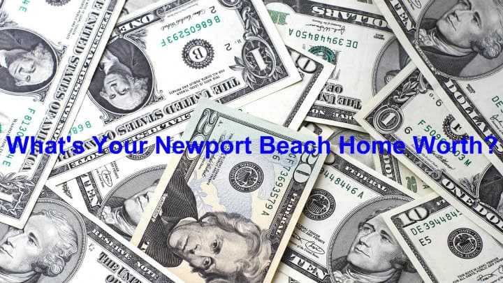 What is your Newport Beach home worth