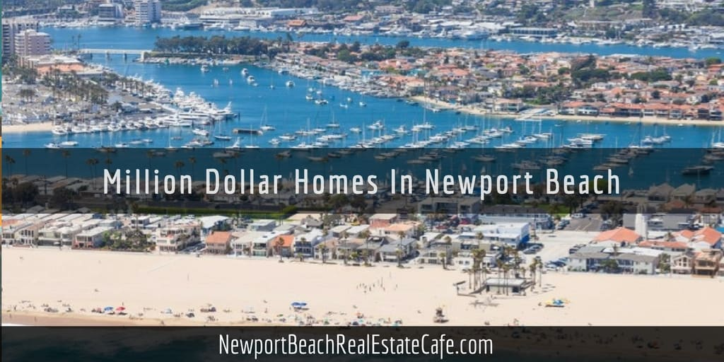 Million Dollar Homes For Sale In Newport Beach Ca
