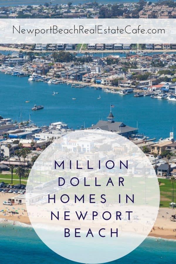 Million dollar homes in Newport Beach