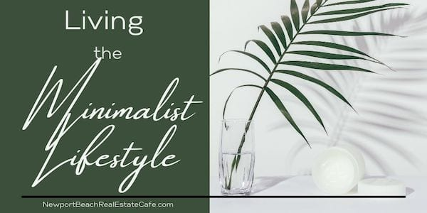 Living with the minimalist lifestyle