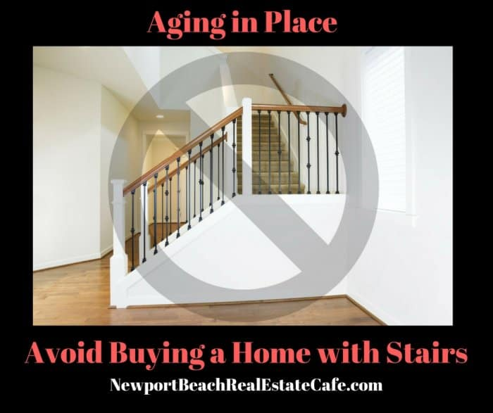 Aging in Place, avoid buying a home with stairs