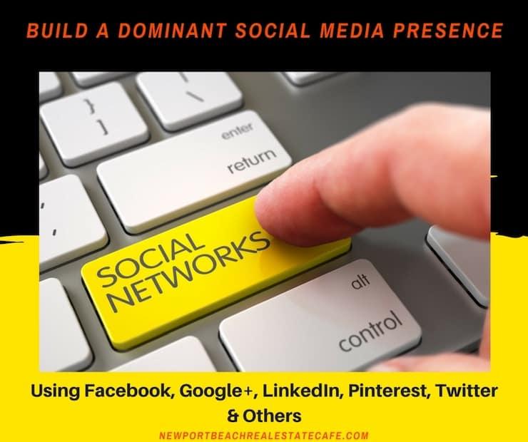 Build a dominant social media presence