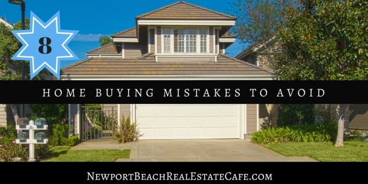 8 First Time Home Buyer Mistakes to Avoid