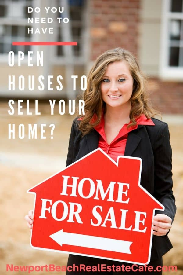 Are open houses necessary to sell a home