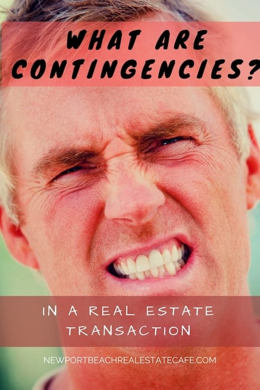 what are contingencies in a real estate transaction