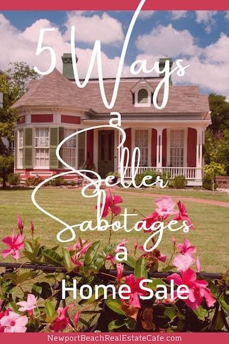 Seller Can Sabotage Their Home Sale