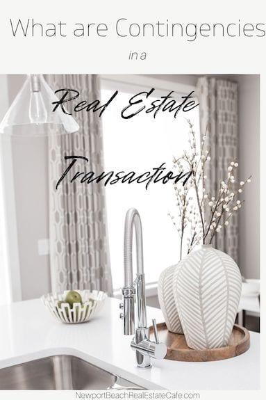 Contingencies of a Real Estate Transaction