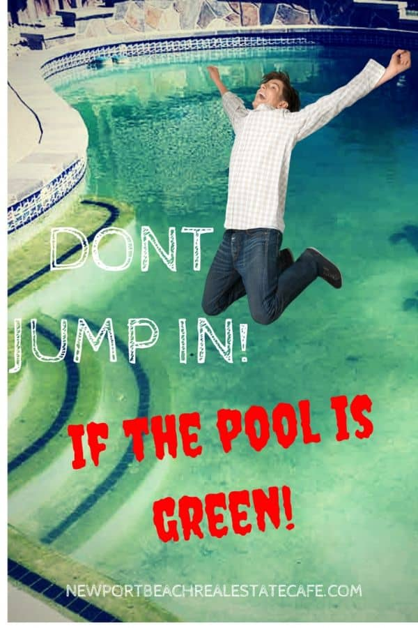 Don't Jump In if the Pool is Green