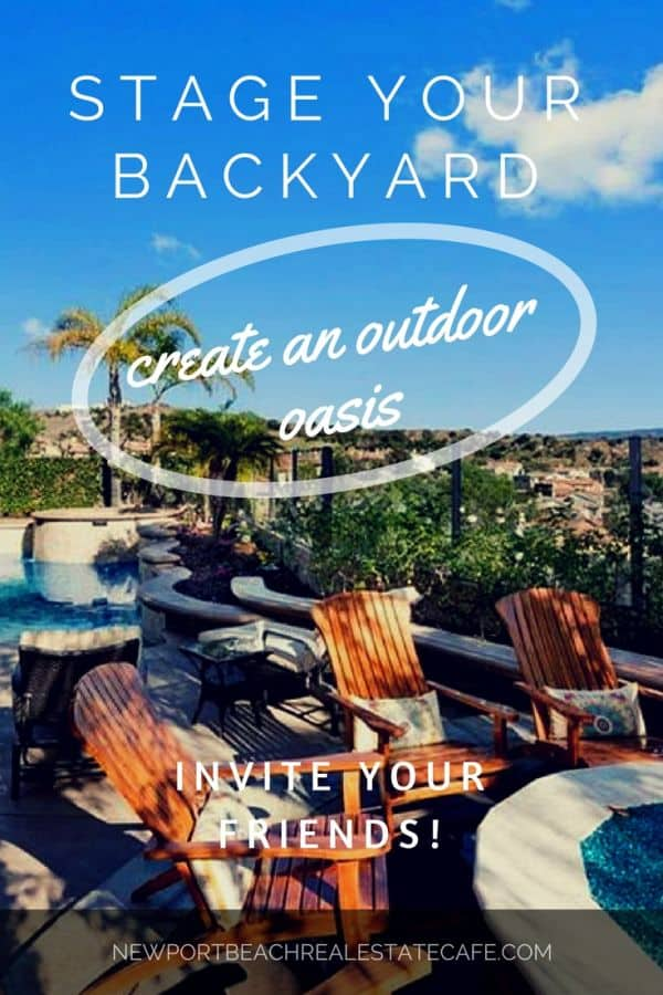 stage your backyard
