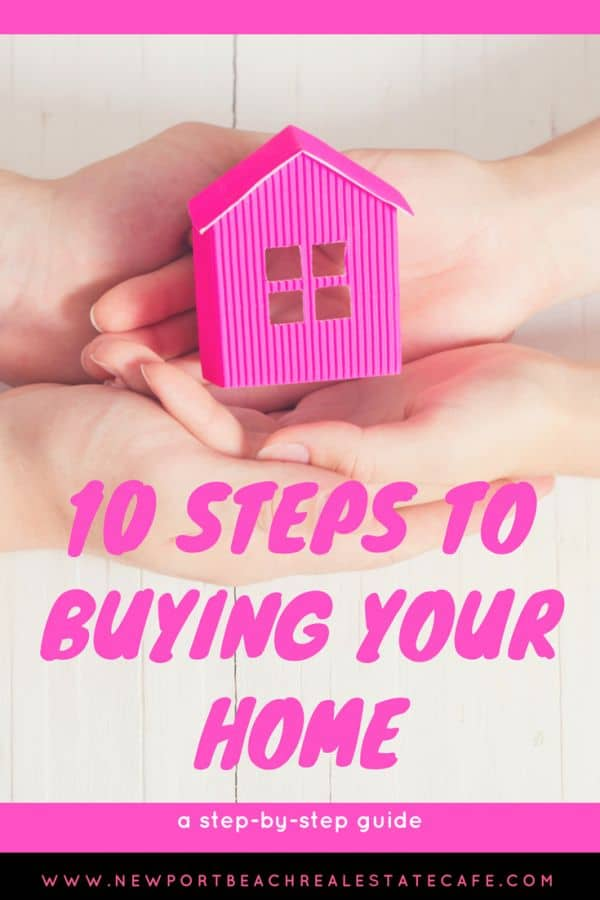 10 steps to buying your home