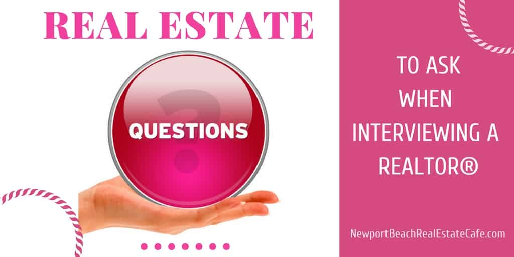 Real Estate questions to ask a Realtor