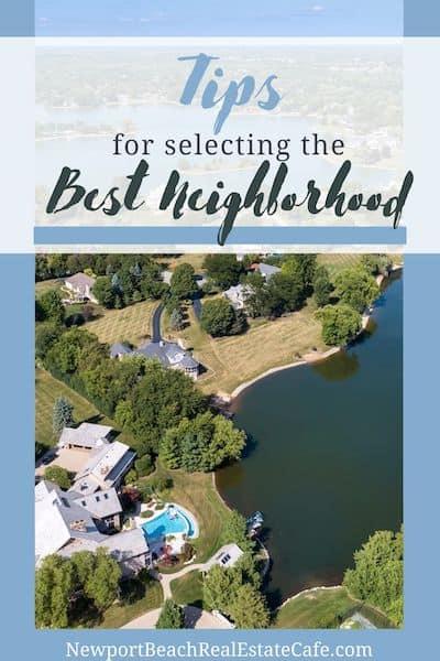 tips for picking the best neighborhood