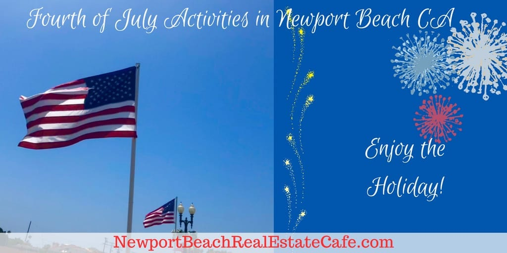 Where to Celebrate Fourth of July in Newport Beach CA