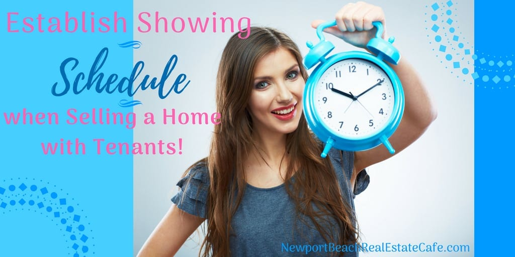 Establish a showing schedule when selling with tenants