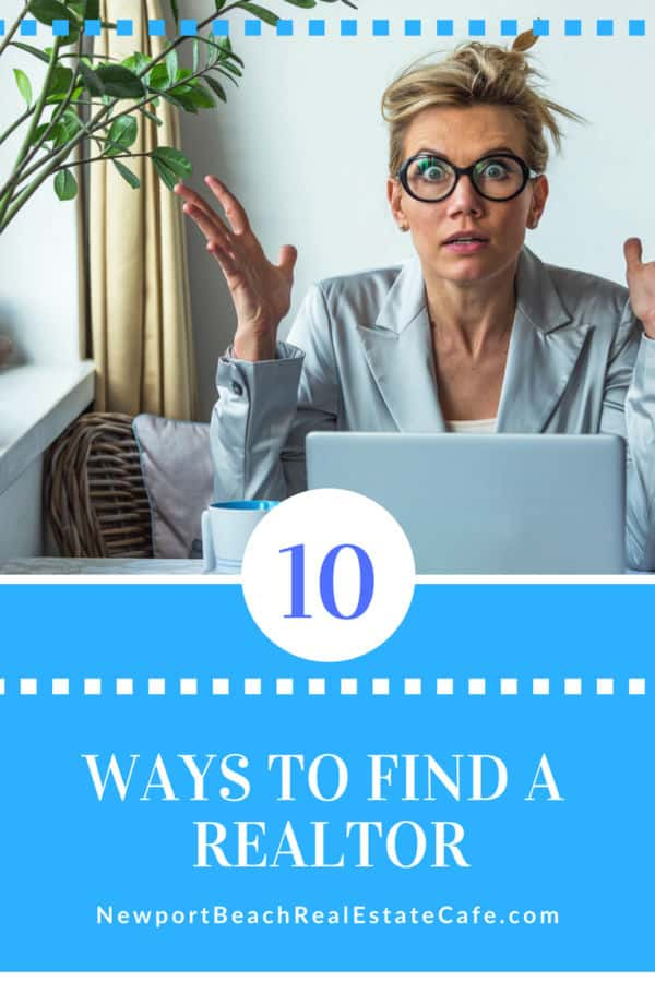 10 ways to find a Realtor