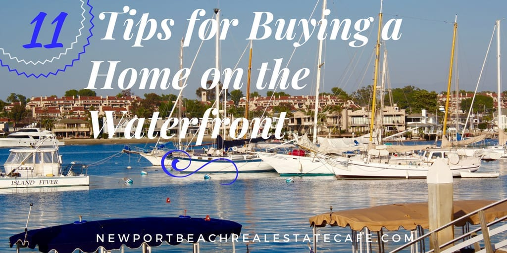 Tips for buying a home on the waterfront