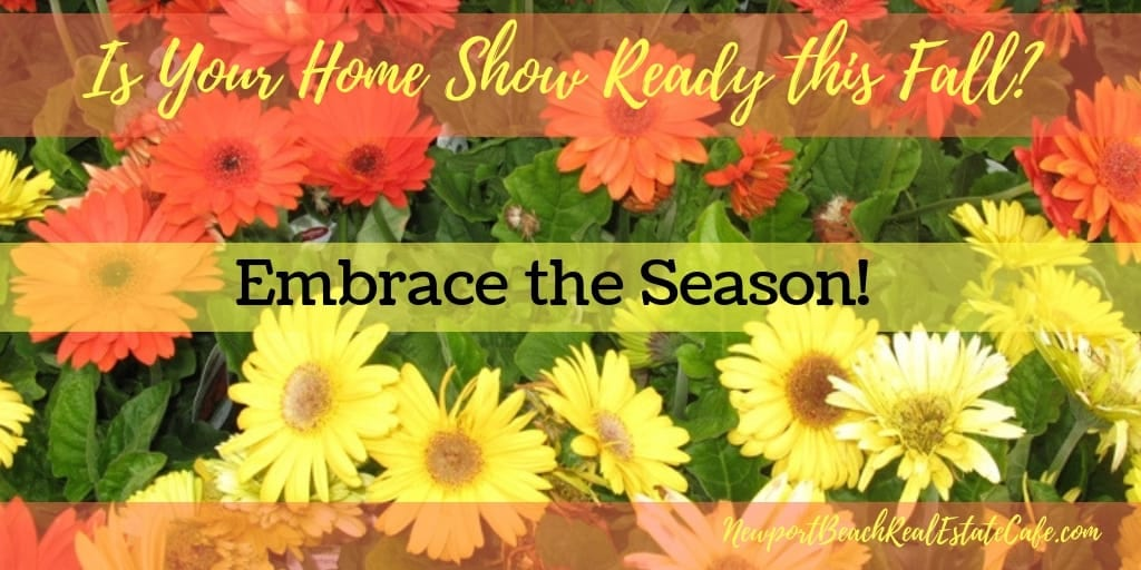 is your home show ready this fall?