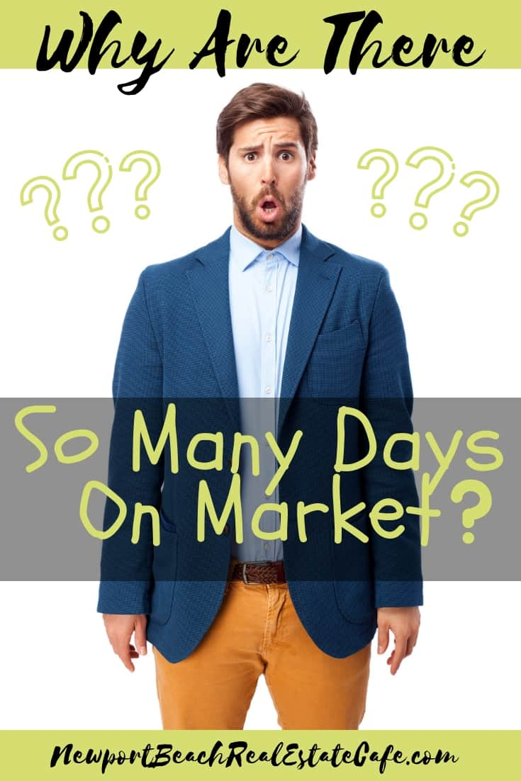 Why are there so many days on market-