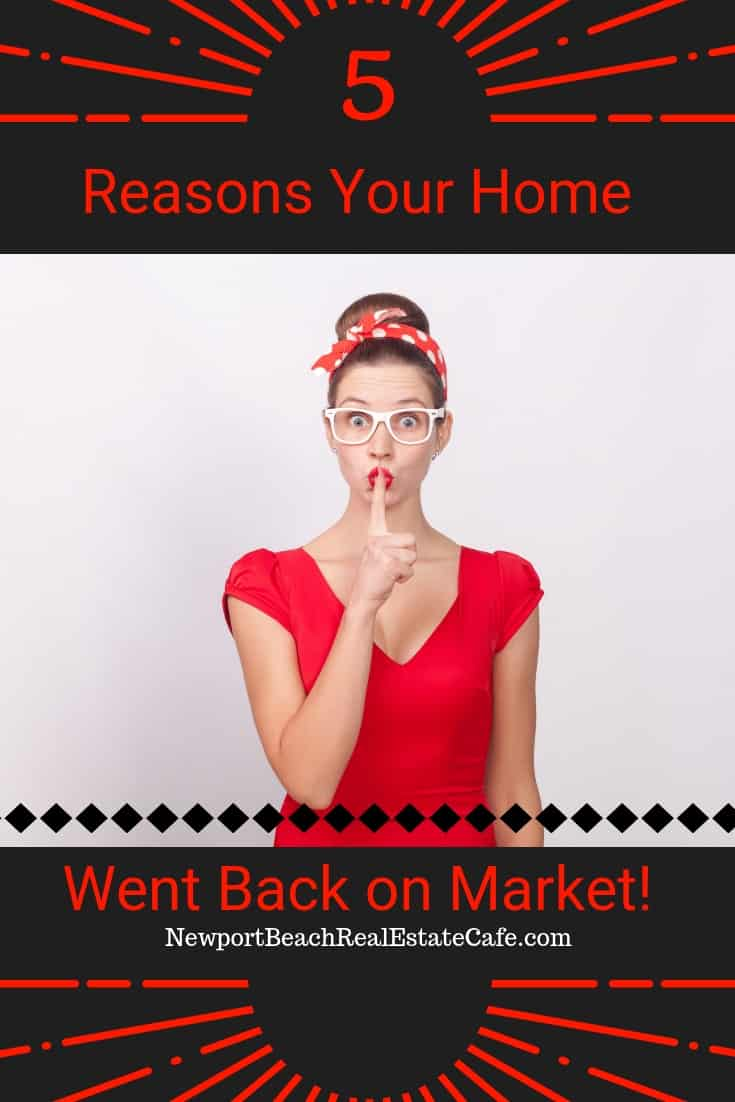 5 Reasons Your Home went back on market