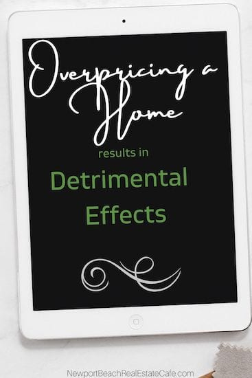 Overpricing a Home results in detrimental effects