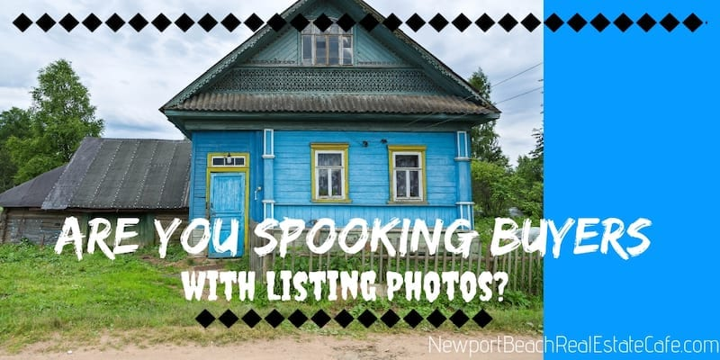 Are you spooking buyers with your listing photos