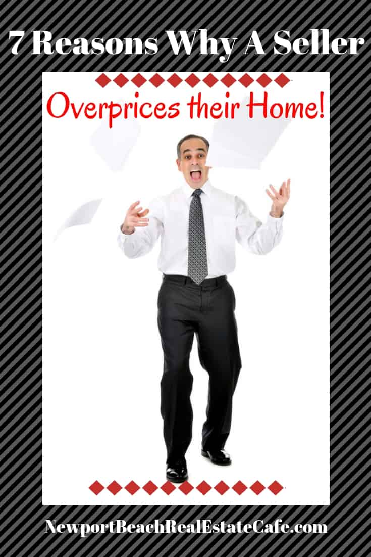 7 Reasons Why a Seller Overprices