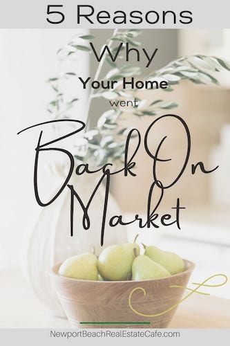 5 Reasons Your Home Went Back on the Market