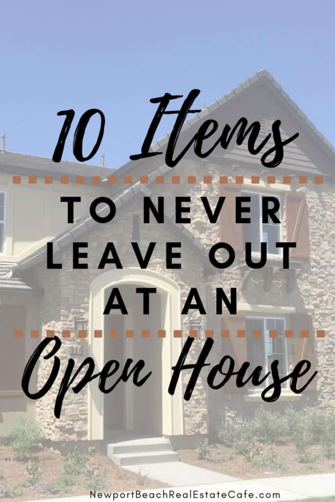 10 Items to never leave out an open house