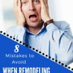 8 Mistakes to Avoid when remodeling