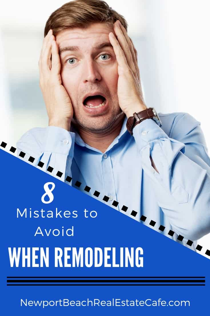 8 Mistakes to Avoid When Remodeling a Home