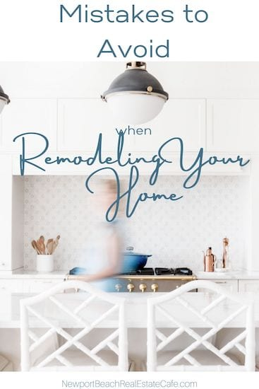Mistakes to Avoid When Remodeling a Home