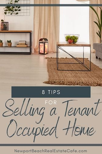 8 Tips for Selling a Tenant Occupied Home