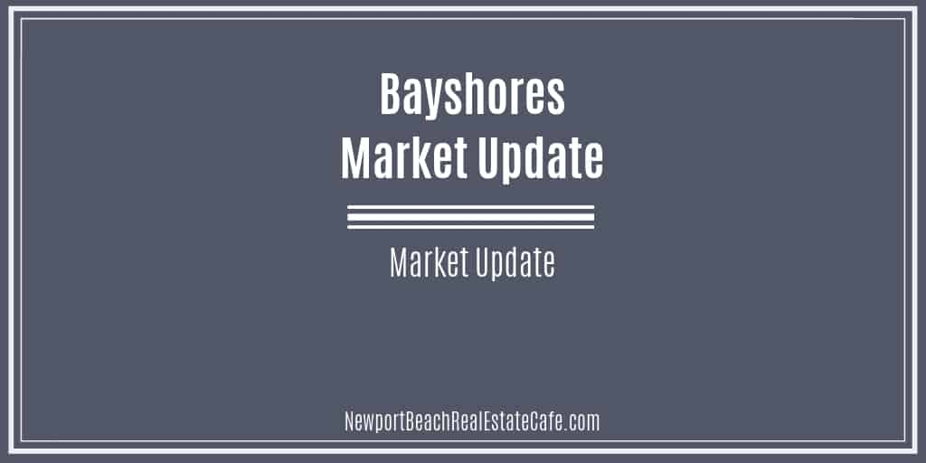Bayshores Market Update