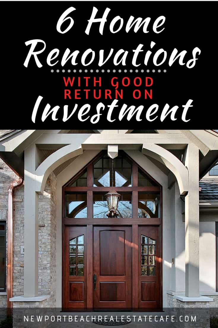 6 Home Renovations that Have a Good Return on Investment