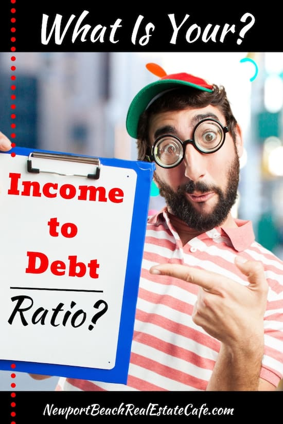 What Is Your Income to debt ratio_