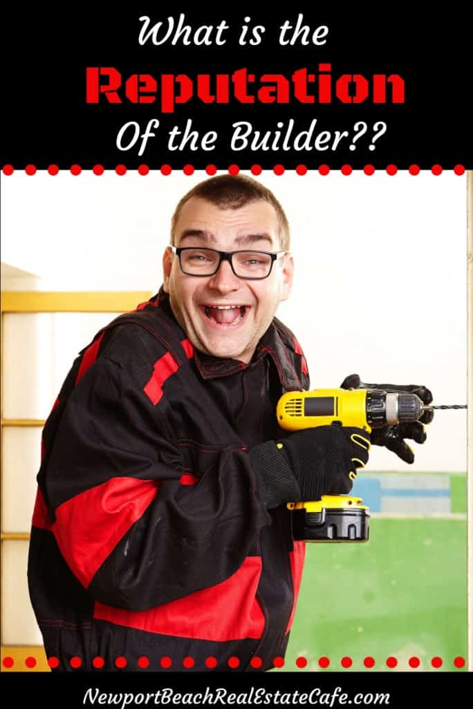 What is the reputation of the builder