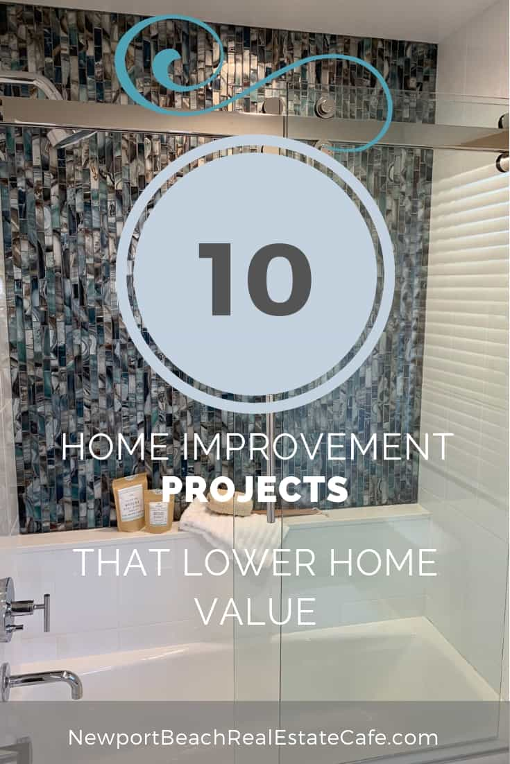10 Improvements That May Impede Your Home Selling Efforts