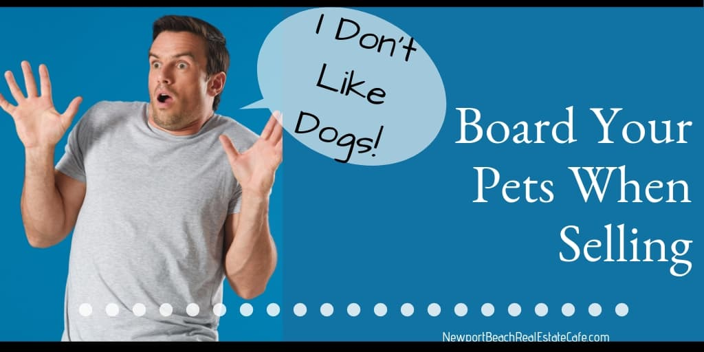 Board your pets when selling