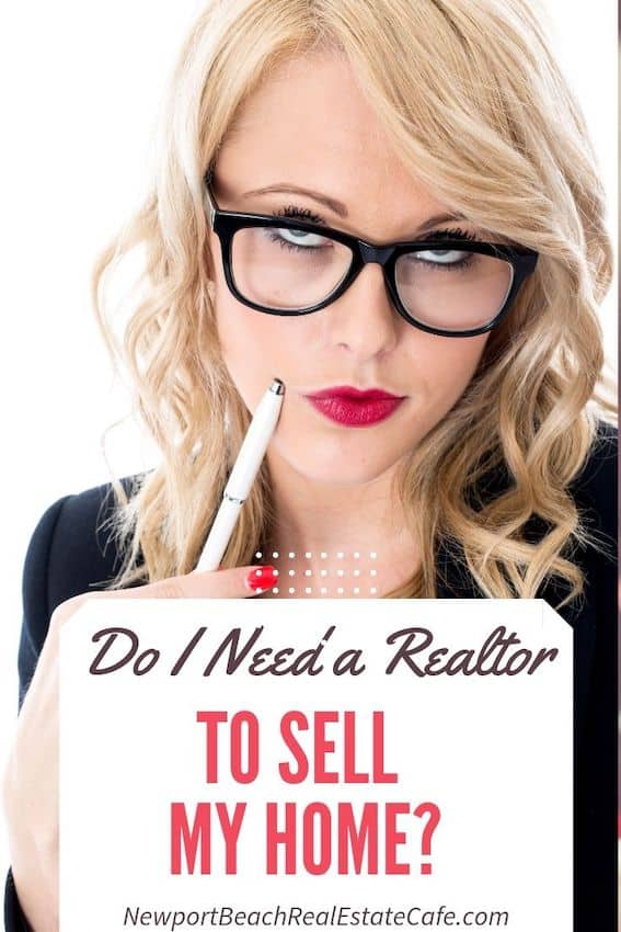 Do I Need a Realtor to sell my home