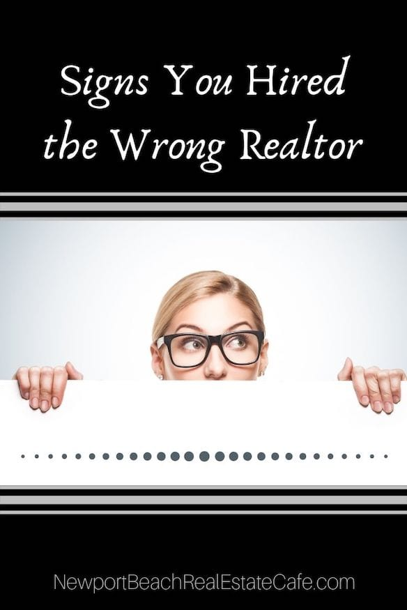 Signs You Hired the Wrong Realtor