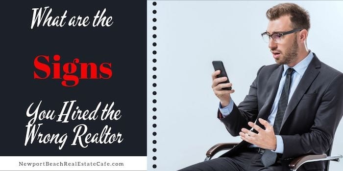 what are signs you hired wrong realtor