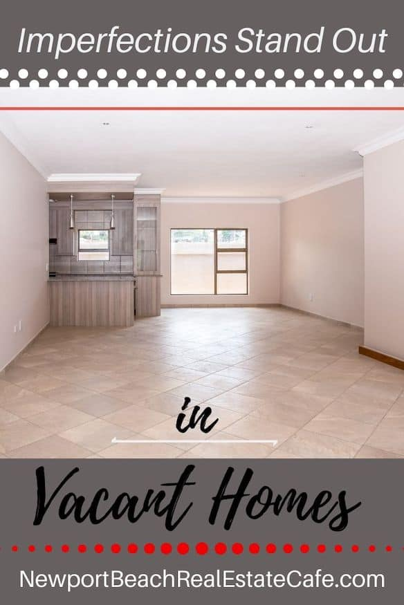 imperfections stand out in a vacant home
