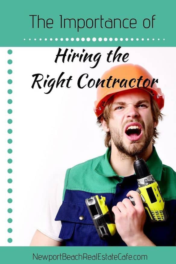 The importance of hiring the right contractor