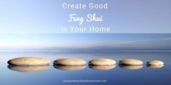 Create good feng shui in your home