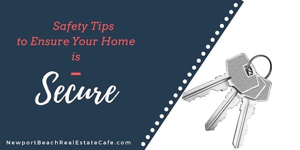 Safety Tips to Ensure Your Home is Secure