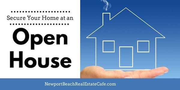 Secure your home at an open house