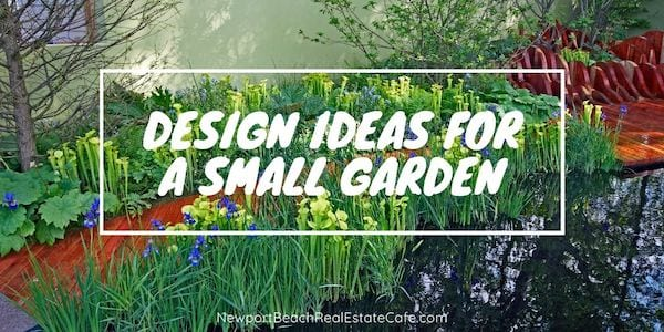 Design Ideas for a Small Garden