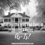 What are the Pros and Cons of Selling a Home As-Is