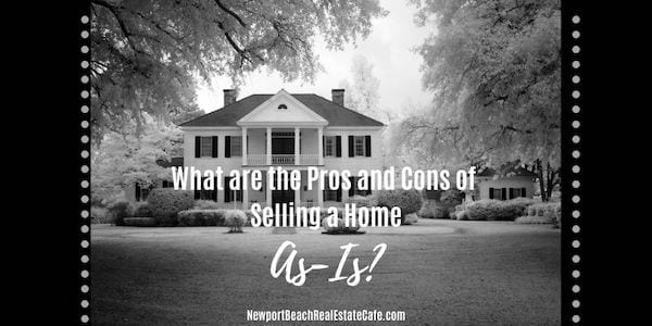 Pros and Cons of Selling as is